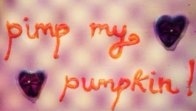 Pimp my Pumpkin!